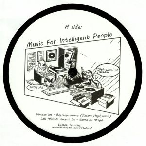 VINCENT INC/LOLA ALLEN - Music For Intelligent People (Vincent Floyd, Julian Sanza mixes)