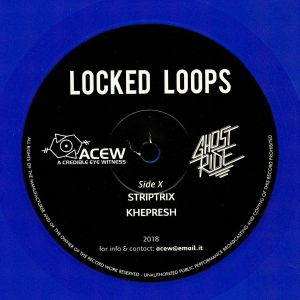 A CREDIBLE EYE WITNESS/GHOST RIDE - Locked Loops