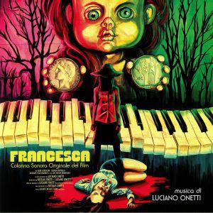 ONETTI, Luciano - Francesca (Soundtrack)