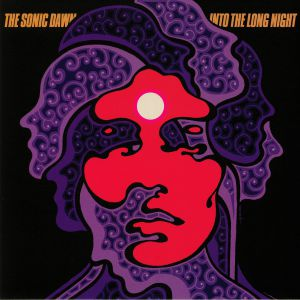 SONIC DAWN, The - Into The Long Night (reissue)