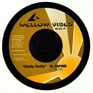 AL CAPONE/MELLOW VIBES ALL STARS - Chatty Chatty