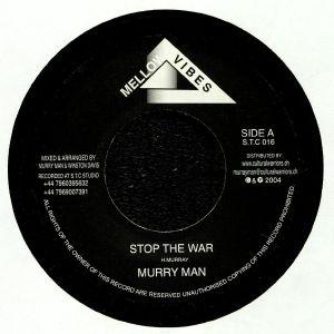 MURRAY MAN - Stop The War
