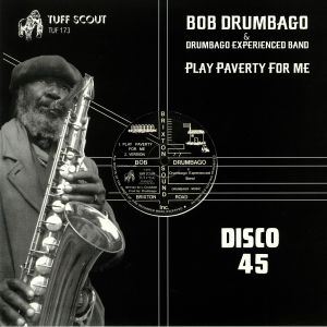 DRUMBAGO, Bob & DRUMBAGO EXPERIENCED BAND - Play Paverty For Me