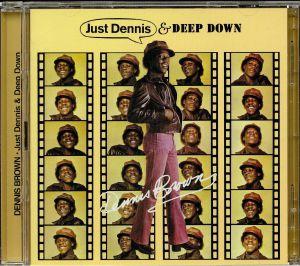 BROWN, Dennis - Just Dennis & Deep Down