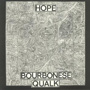 BOURBONESE QUALK - Hope