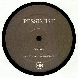 PESSIMIST - Austerity