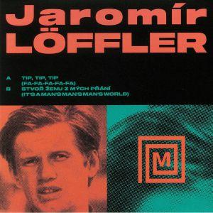 LOFFLER, Jaromir - Tip Tip Tip (Fa Fa Fa Fa Fa )