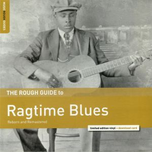 VARIOUS - The Rough Guide To Ragtime Blues (remastered)
