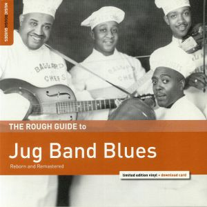 VARIOUS - The Rough Guide To Jug Band Blues (remastered)