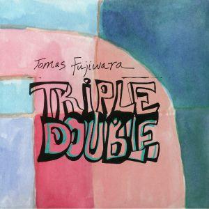 FUJIWARA, Tomas - Triple Double