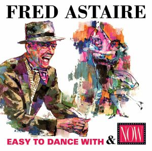ASTAIRE, Fred - Easy To Dance With