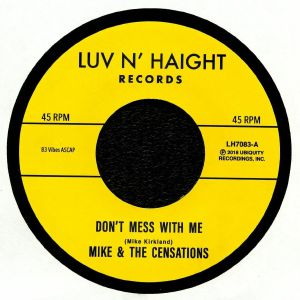 MIKE & THE CENSATIONS - Don't Mess With Me