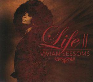 SESSOMS, Vivian - Life II