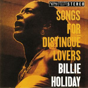 HOLIDAY, Billie - Songs For Distingue Lovers (reissue)