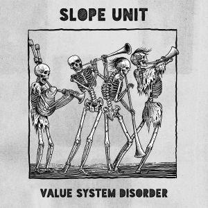 SLOPE UNIT - Value System Disorder