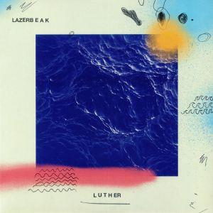 LAZERBEAK - Luther