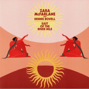 McFARLANE, Zara with DENNIS BOVELL - East Of The River Nile