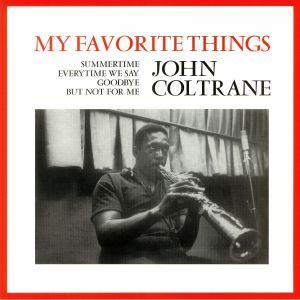COLTRANE, John - My Favorite Things