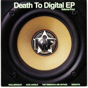 BRADLEY, Paul/ALEX JUNGLE/THE TIMESPAN/MR ARTHUR/DISRUPTA - Death To Digital EP Vol 4