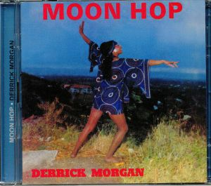 MORGAN, Derrick - Moon Hop: Expanded Edition