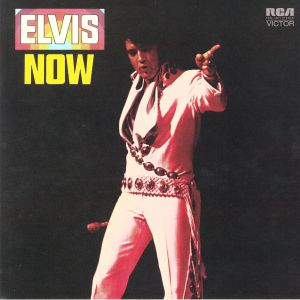 PRESLEY, Elvis - Presley Now (reissue)