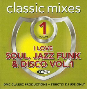 VARIOUS - I Love Soul Jazz Funk & Disco Volume Vol 1 Strictly DJ Only