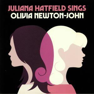 HATFIELD, Juliana - Juliana Hatfield Sings Olivia Newton John