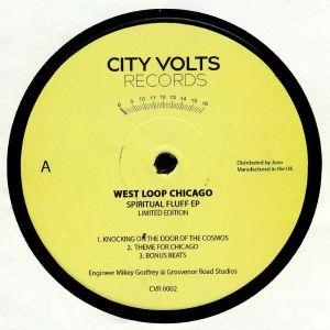 WEST LOOP CHICAGO - Spiritual Fluff EP