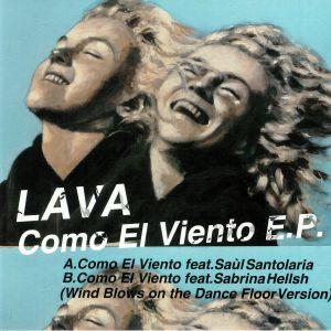 LAVA - Como El Viento EP