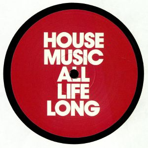House Music All Life Long EP 4