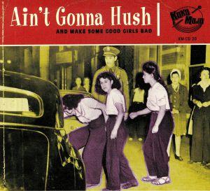 VARIOUS - Ain't Gonna Hush