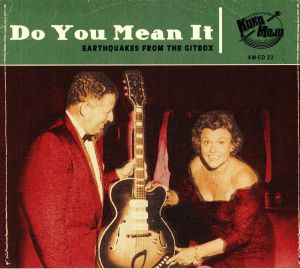 VARIOUS - Do You Mean It: Earthquakes From The Gitbox
