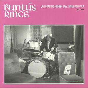 VARIOUS - Buntus Rince: Explorations In Irish Jazz Fusion & Folk 1969-1981