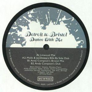 DETROIT TO BRISTOL aka MALIK ALSTON/JAVONNTTE/ANDY COMPTON - Dance With Me