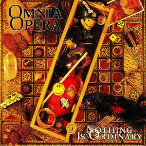OMNIA OPERA - Nothing Is Ordinary