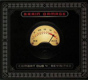 BRAIN DAMAGE - Combat Dub 4: Revisited