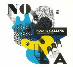 NOLA IS CALLING - Sewing Machine Effects