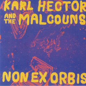 HECTOR, Karl/THE MALCOUNS - Non Ex Orbis
