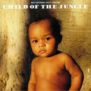 MED feat GUILTY SIMPSON - Child Of The Jungle