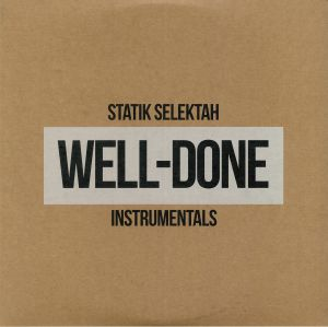 STATIK SELEKTAH - Well Done Instrumentals