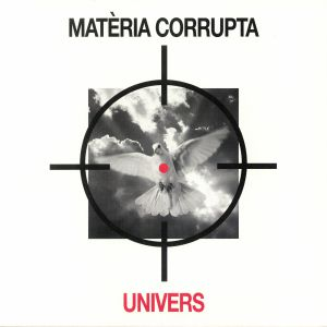 UNIVERS - Materia Corrupta