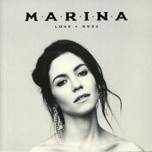 MARINA aka MARINA & THE DIAMONDS - Love & Fear