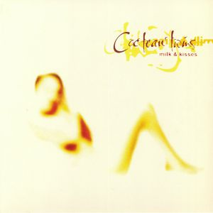 COCTEAU TWINS - Milk & Kisses (reissue)