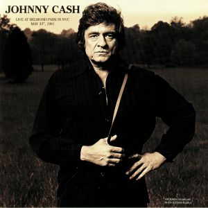 CASH, Johnny - Live At Belmond Park In NYC May 23rd 1981