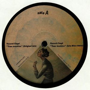 FLOYD, Vincent - Time Machine EP (Vincent Inc, Kazarian mixes)