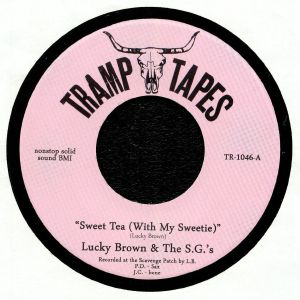 LUCKY BROWN/THE SGs - Sweet Tea (With My Sweetie)
