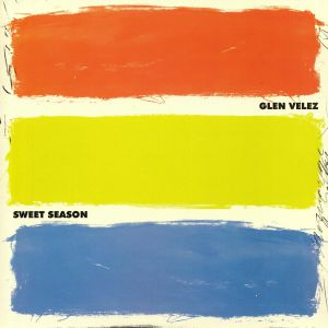 VELEZ, Glen - Sweet Season