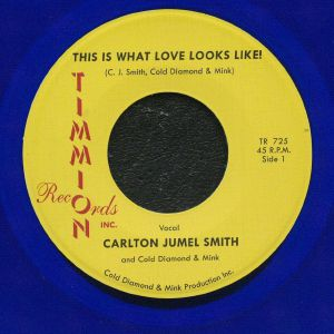 JUMEL SMITH, Carlton/COLD DIAMOND & MINK - This Is What Love Looks Like! (reissue)