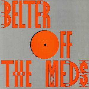 OFF THE MEDS - Belter