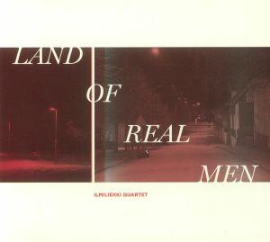 ILMILIEKKI QUARTET - Land Of Real Men
